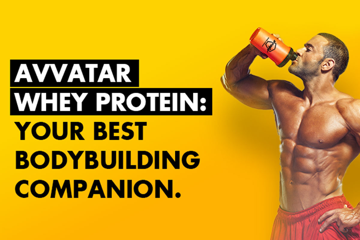 Avvatar India: Best protein supplements for muscle growth
